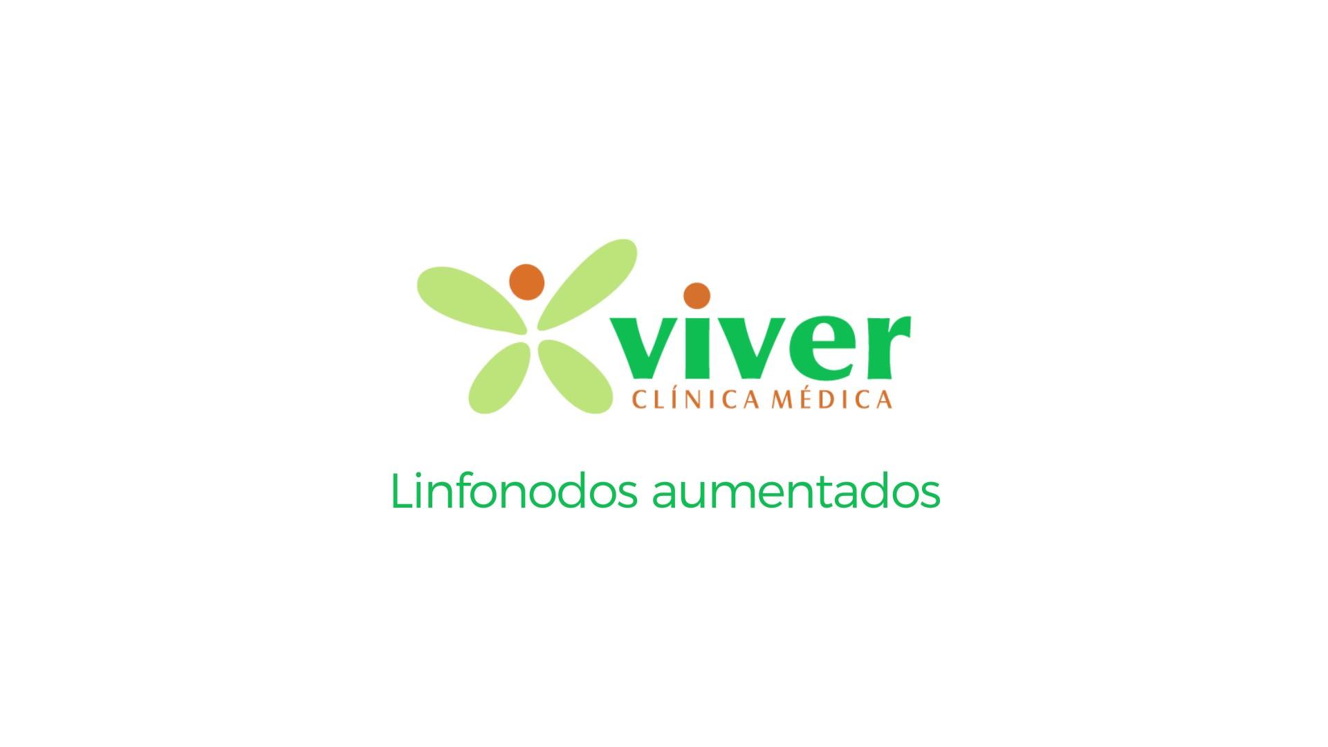 Vídeo Viver-Linfonodos aumentados