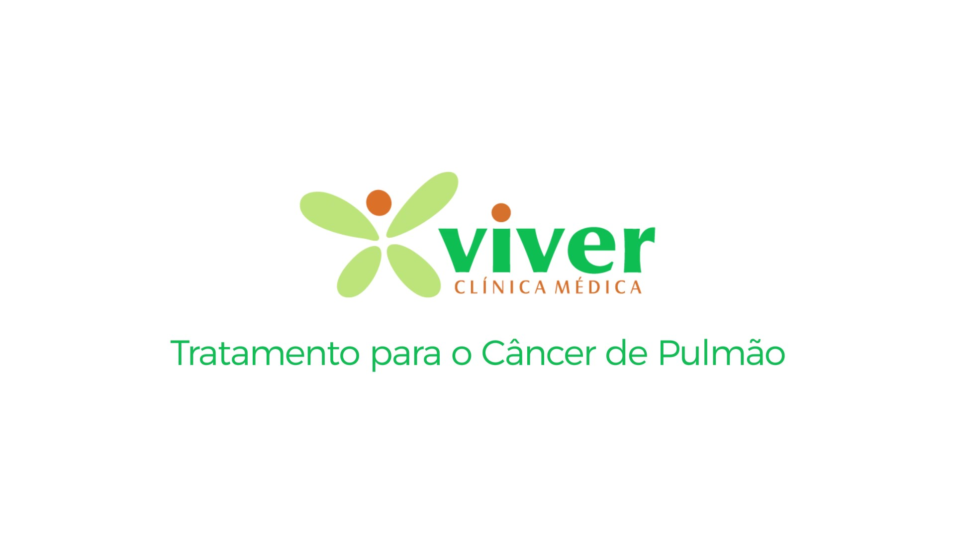 Vídeo Viver-Tratamento para o Câncer de Pulmão